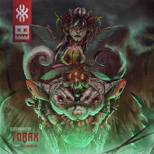 Tobax - Seized Moment 2019 [EP]