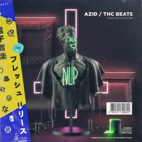NLP - AZID / THC Beats [EP] 2018