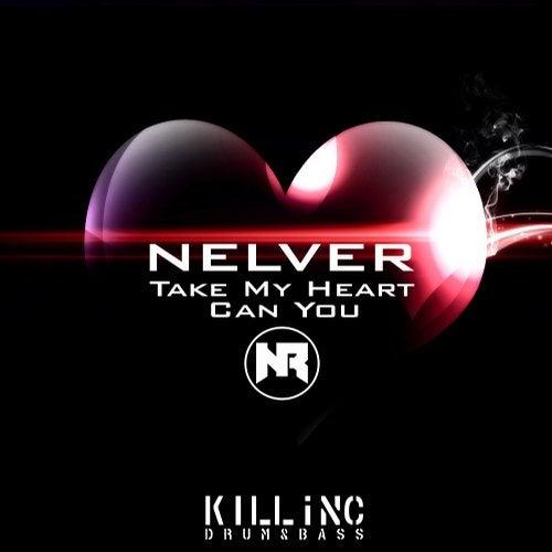 Nelver - Take My Heart (EP) 2019