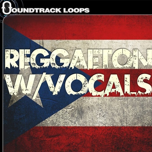 Reggaeton Loops with Vocals [Soundtrack Loops]
