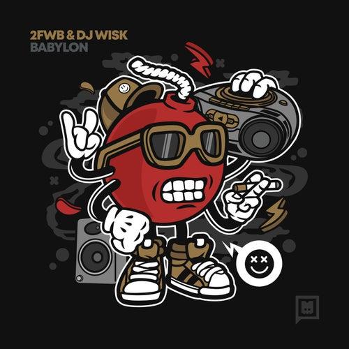 Download DJ Wisk, 2fwb - Babylon (BOSS10) mp3