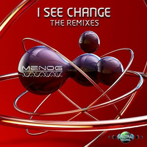 Menog - I See Change (The Remixes)