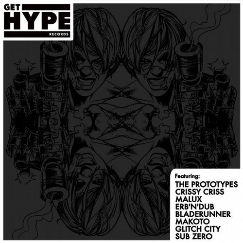 The Prototypes & Bladerunner & Glitch City - Get Hype Remixed Part 1 (GHR011)