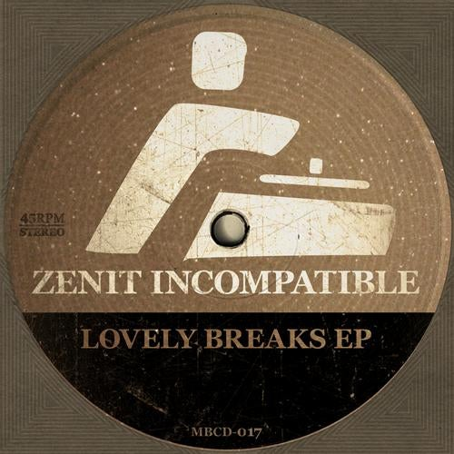 Zenit Incompatible - Lovely Breaks [EP] 2013