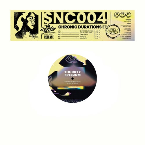 Download The Duty Freedom - Chronic Durations EP (SNC004) mp3