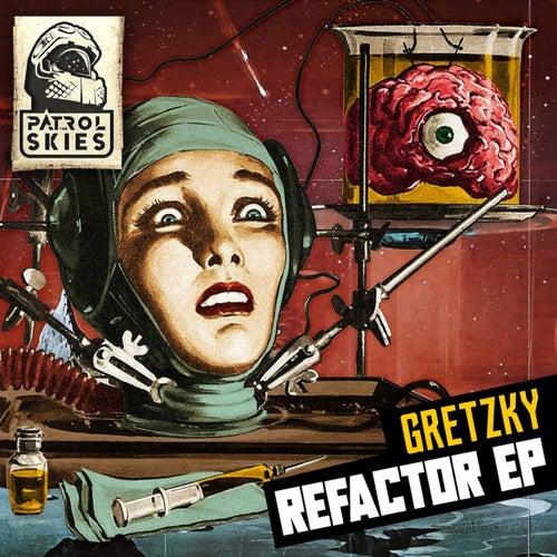 Download Gretzky - Refactor EP (PTSM056) mp3