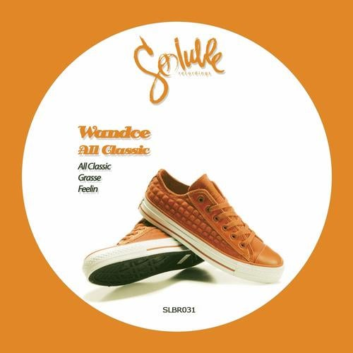 All Classic from Soluble Recordings on Beatport