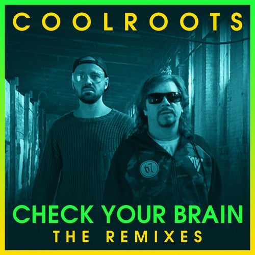 Download CoolRoots - Check Your Brain (The Remixes) (CRM005) mp3