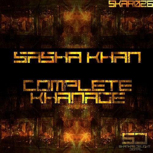 Sasha Khan - Complete Khanage [SKAR026]