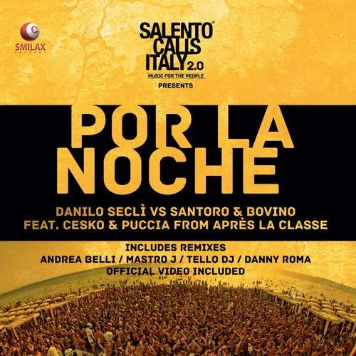 Por La Noche (Andrea Belli Remix) by Danilo Secli, Cesko