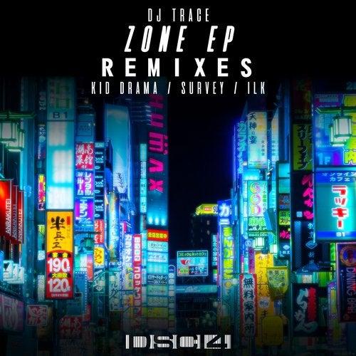 DJ Trace - Zone EP Remixes 2019 [EP]