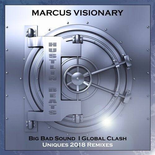 Marcus Visionary — Big Bad Bass / Global Clash (Uniques Remixes) [EP] 2018