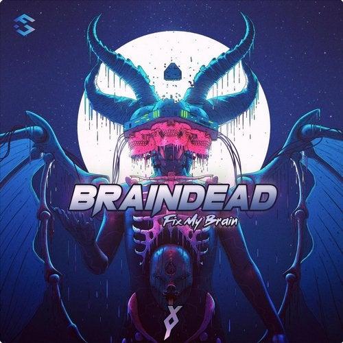 Fix My Brain - Braindead (LP) 2019