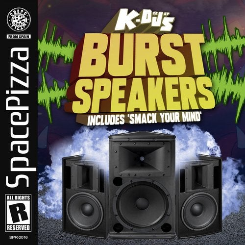 K-Deejays - Burst Speakers (EP) 2019