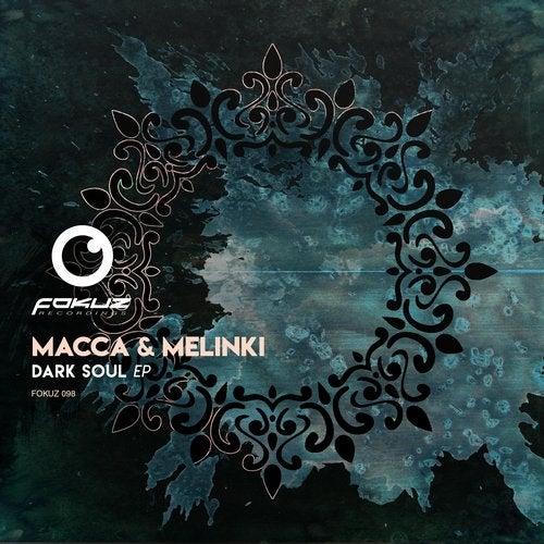Macca & Melinki - Dark Soul [EP]