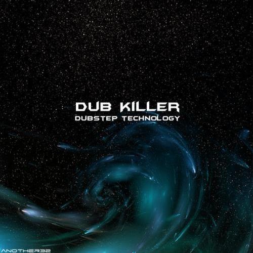 Dub Killer - Dubstep Technology 2012 (LP)