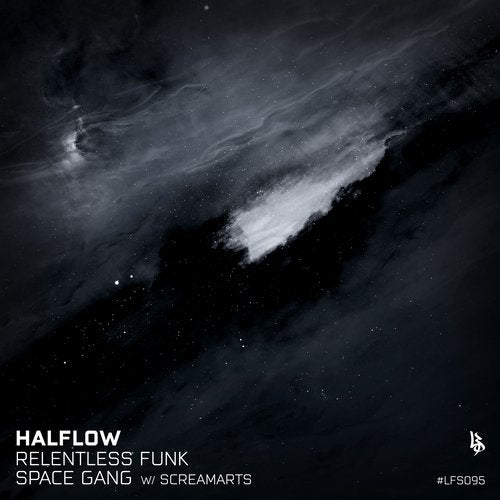 Halflow - Relentless Funk / Space Gang 2019 [EP]