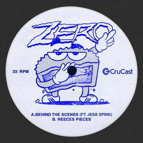 Download Zero - Behind the Scenes / Reeces Pieces [CRU153] mp3