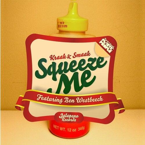 Kraak & Smaak - Squeeze Me [EP] 2016