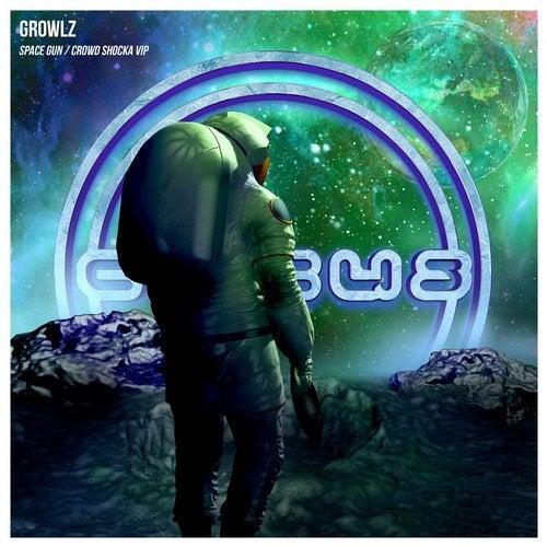 Growlz - Space Gun / Crowd Shocka VIP (EP) 2019
