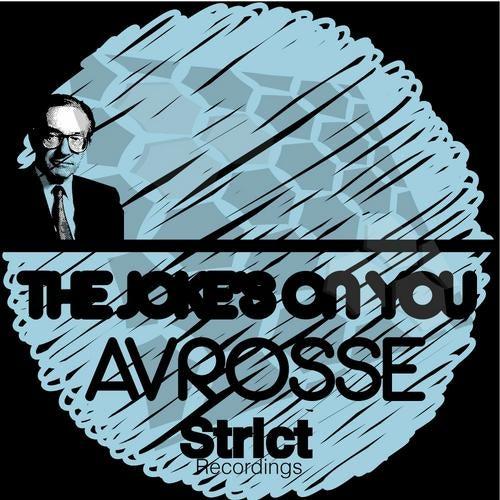 the jokes on you avrosse