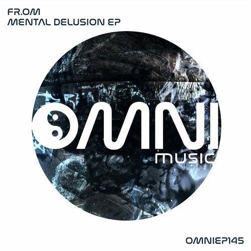 FR.OM - Mental Delusion (EP) 2017