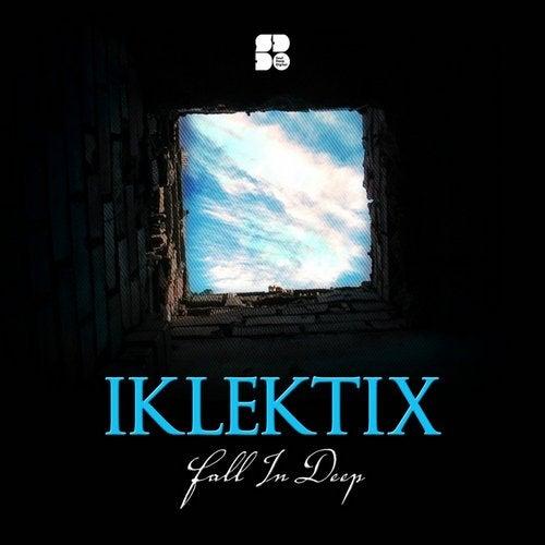Iklektix - Fall In Deep (EP) 2019