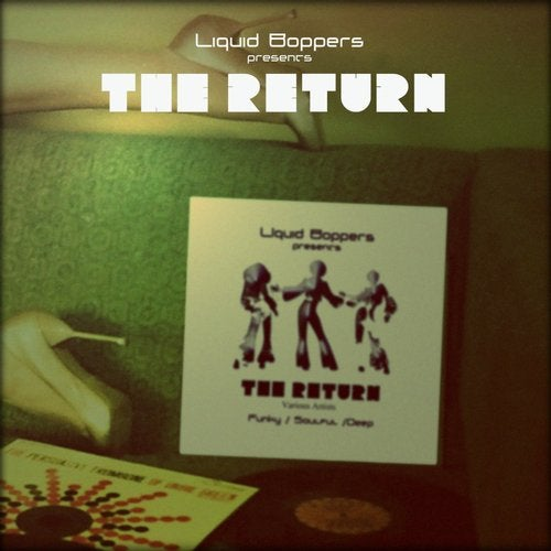 VA — THE RETURN (LIQUID BOPPERS) [EP] 2018