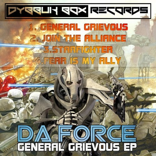 Da Force - General Grievous 2014 [EP]