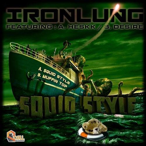 Ironlung & Heskk & Desire - Squid Style [EP] 2017