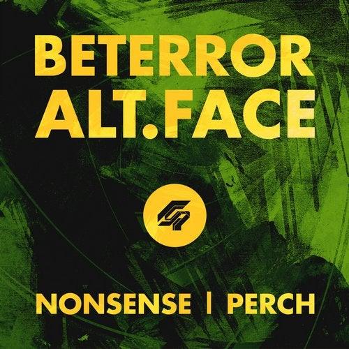 Beterror & Alt.Face - Nonsense / Perch