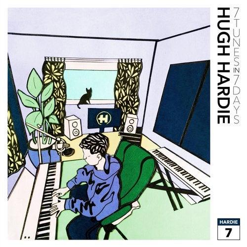 Hugh Hardie - 7 Tunes In 7 Days