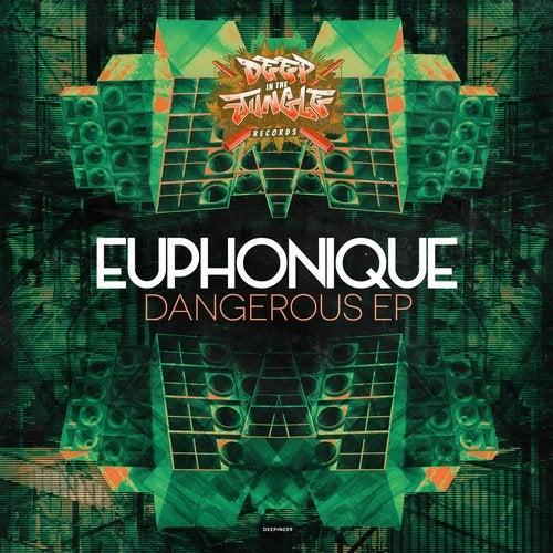 Euphonique - Dangerous (EP) 2018