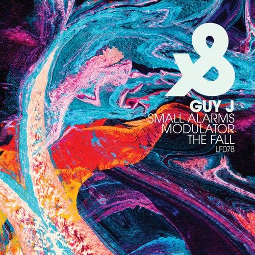 Guy J - Small Alarms; Modulator; The Fall (Original Mix's) [2021]