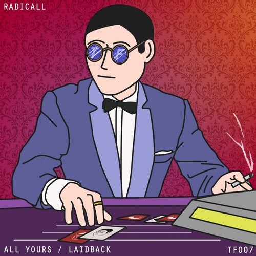 Radicall - All Yours [EP] 2017