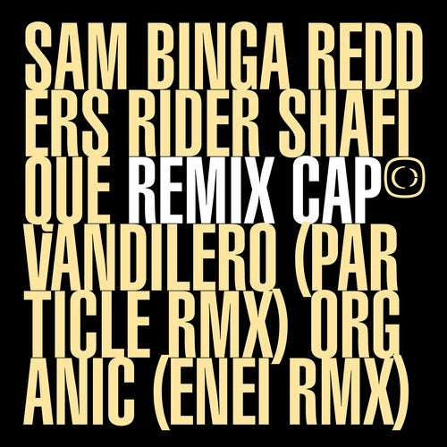 Sam Binga & Redders & Rider Shafique - If The Cap Fits Remixed Part 1 [EP] 2019