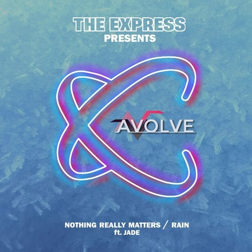 Avolve - Nothing Really Matters / Rain 2019 (EP)