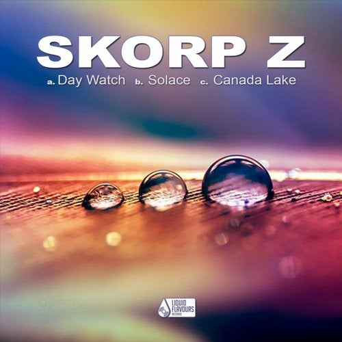 Skorpz - Day Watch / Solace / Canada Lake 2019 [EP]