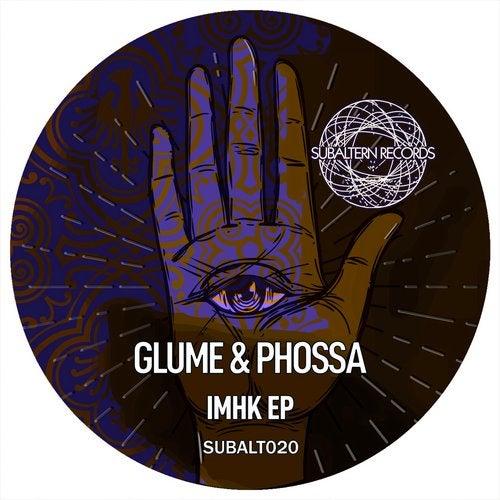 Glume & Phossa - IMHK 2019 [EP]