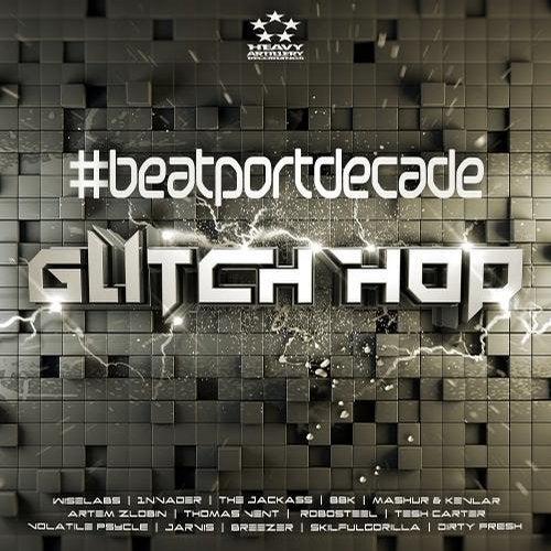 Download VA - Heavy Artillery #BeatportDecade Glitch Hop (HAR314) mp3