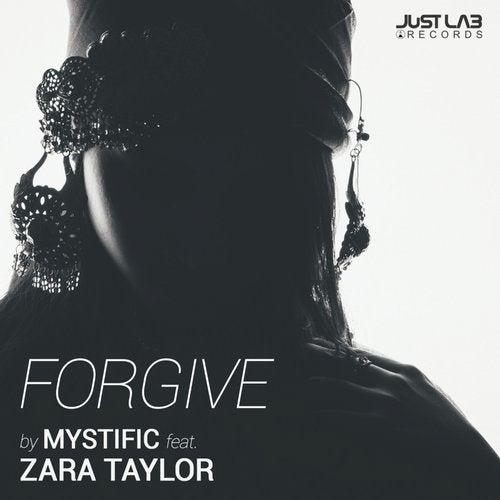 Mystific / Zara Taylor - Forgive 2019 [EP]