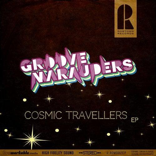 Groove Marauders - Cosmic Travellers 2019 [EP]