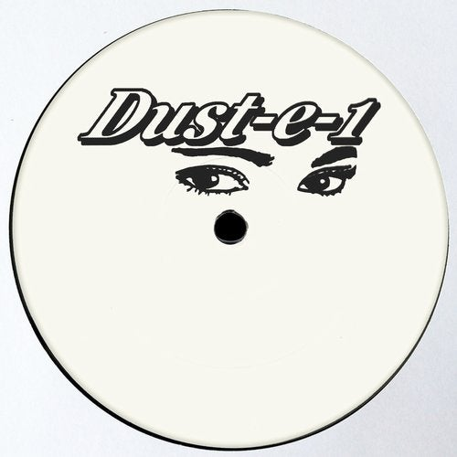 Dust-E-1 — The Lost Dustplates [EP] 2018
