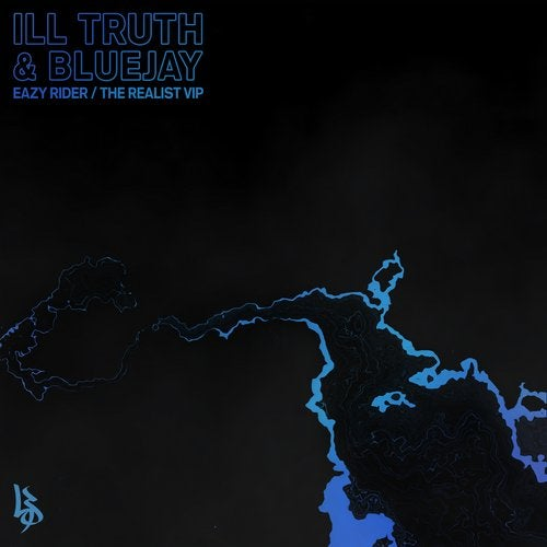Ill Truth - Eazy Rider / The Realist VIP 2019 [EP]