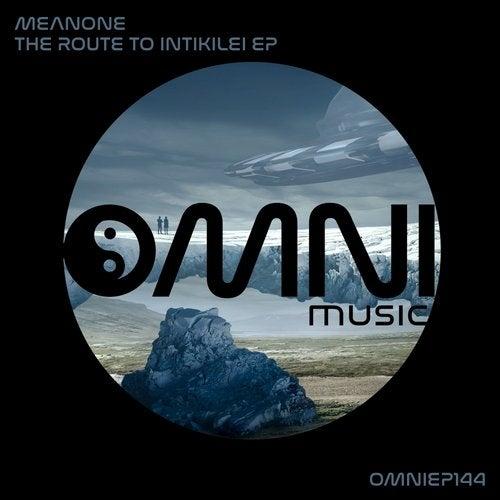 Meanone - The Route To Intikilei [EP] 2017