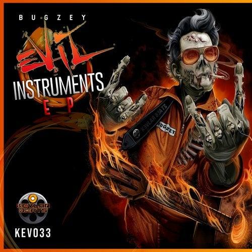 Bugzey - Evil Instruments [EP] 2018