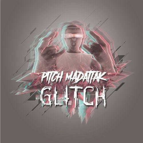 Pitch Mad Attak - Glitch 2018 (LP)