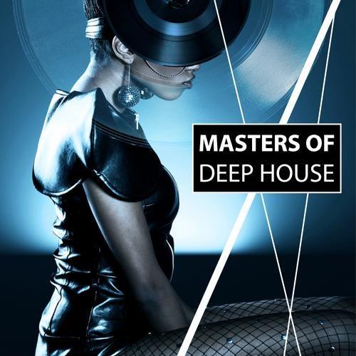 Masters Of Deep House [Vinyl Loop Records] :: Beatport