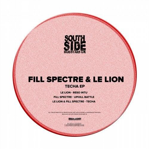Fill Spectre, Le Lion - Techa [EP] 2018