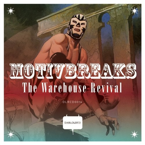 MotivBreaks - The Warehouse Revival LP 2019